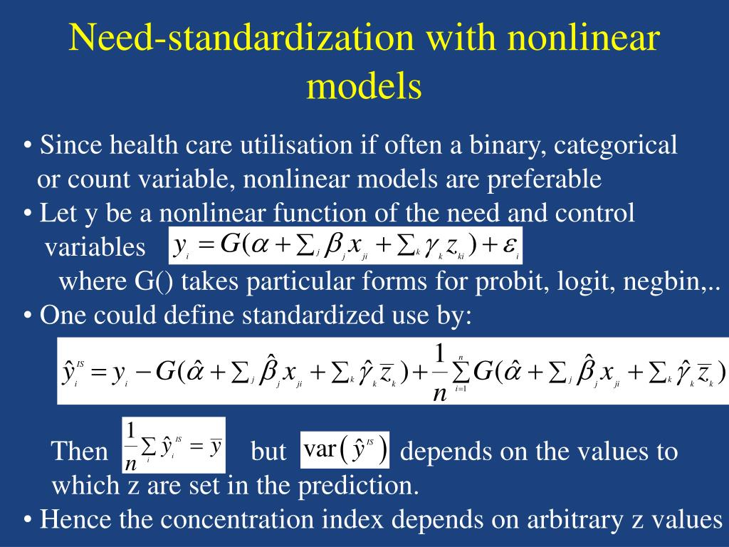 Need-standardization with nonlinear models