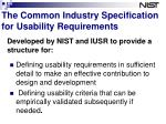the common industry specification for usability requirements