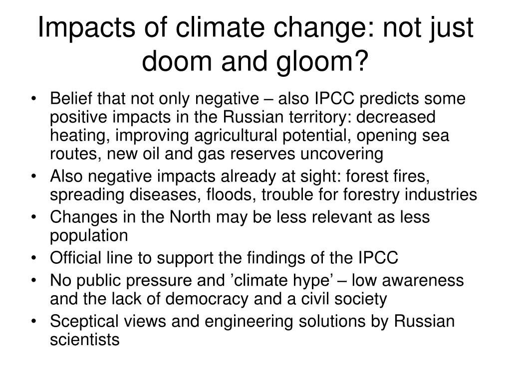 Impacts of climate change: not just doom and gloom?