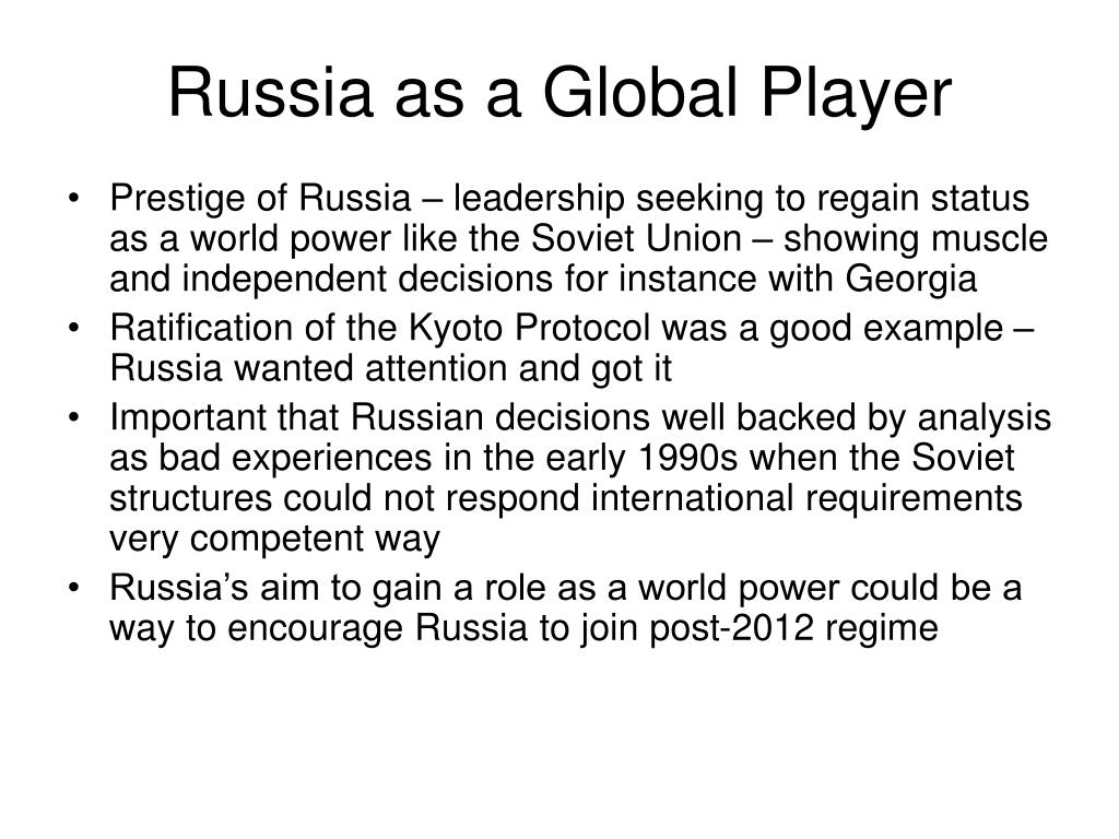 Russia as a Global Player