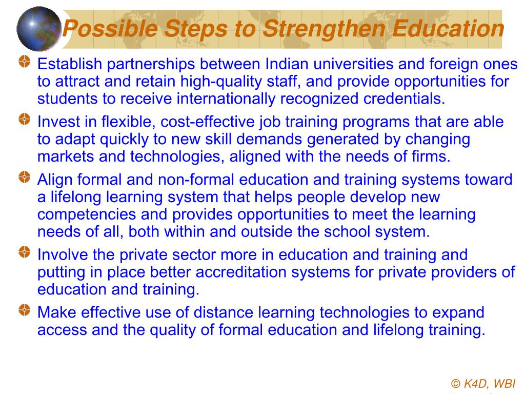 Possible Steps to Strengthen Education