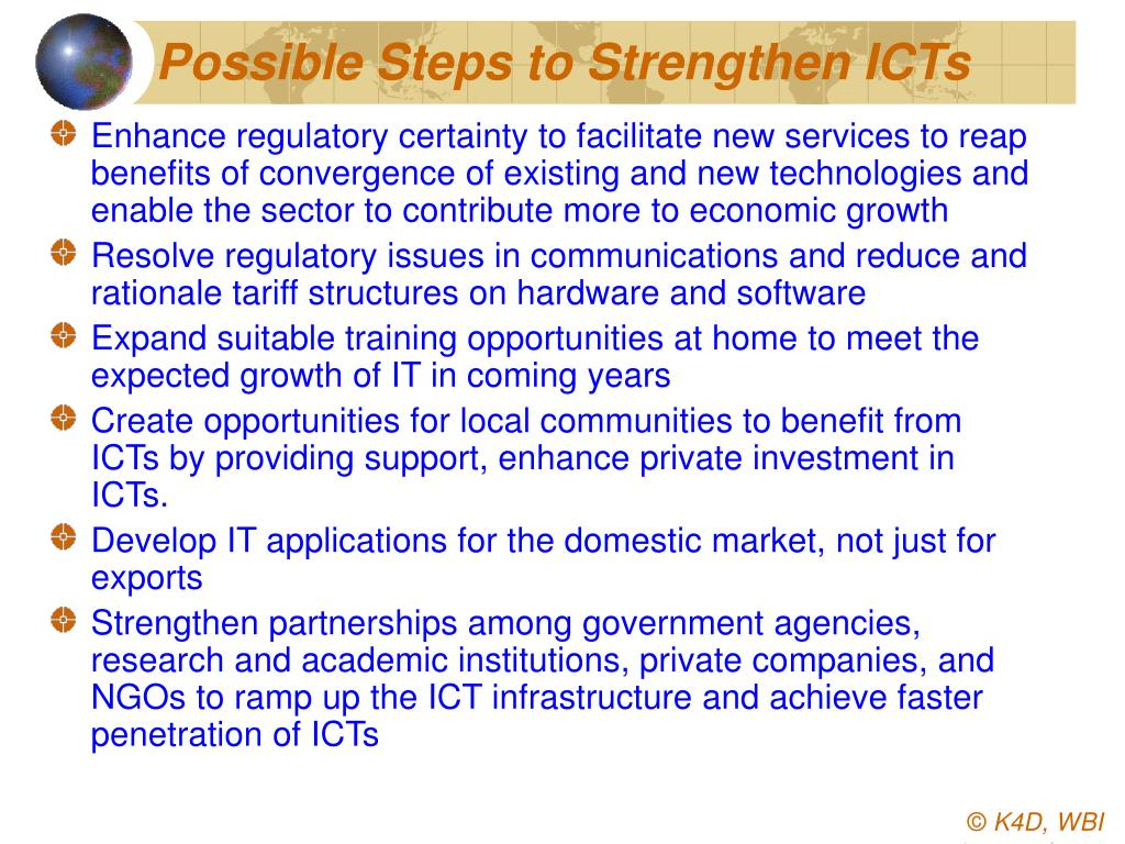 Possible Steps to Strengthen ICTs