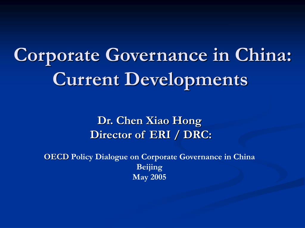 Corporate Governance in China: