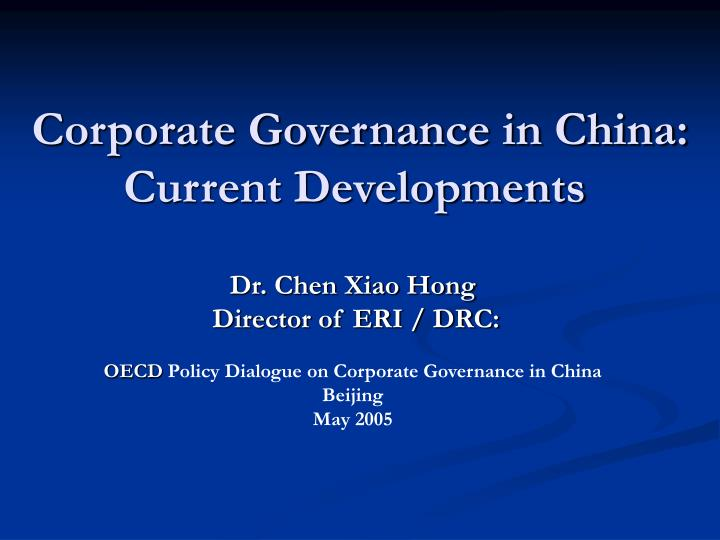 Corporate governance in china current developments