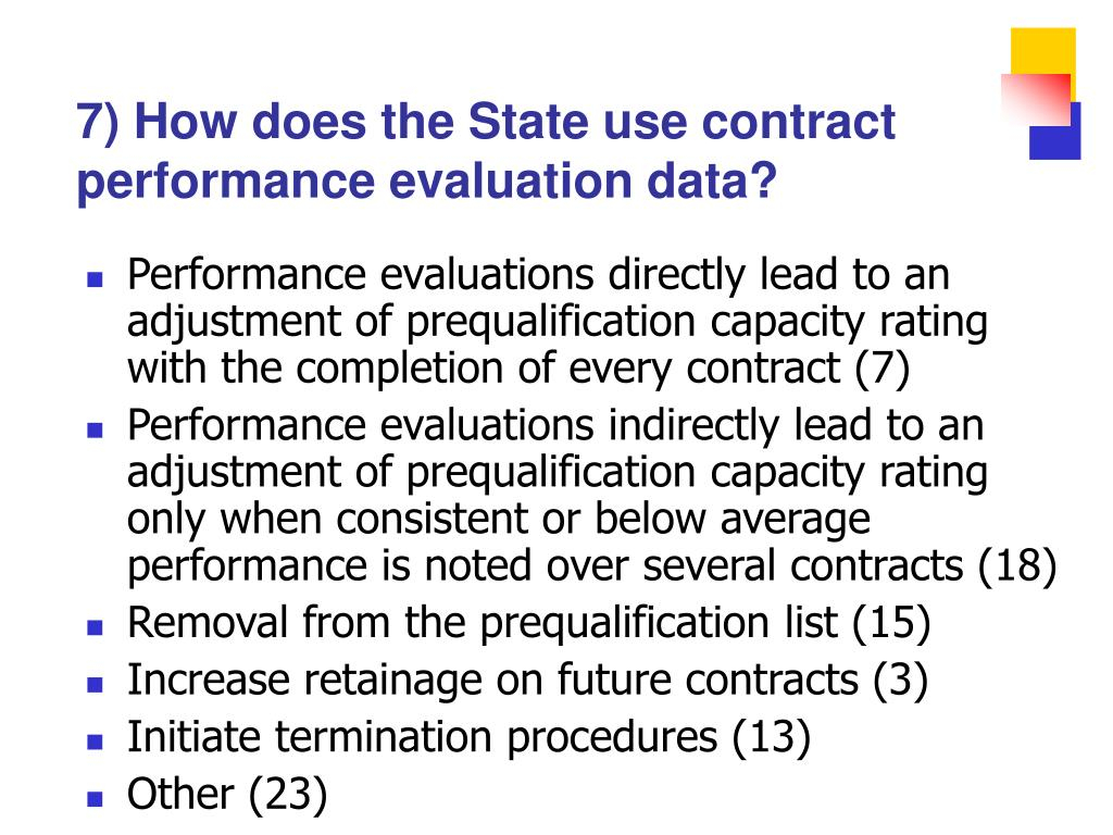 7) How does the State use contract performance evaluation data?