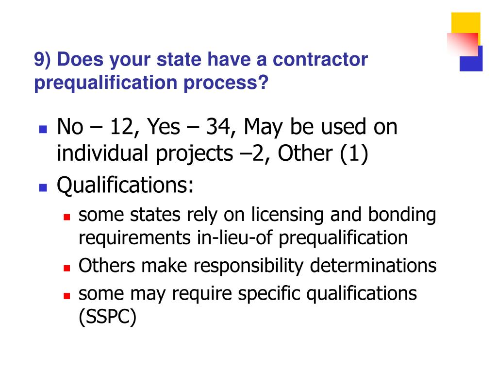 9) Does your state have a contractor prequalification process?