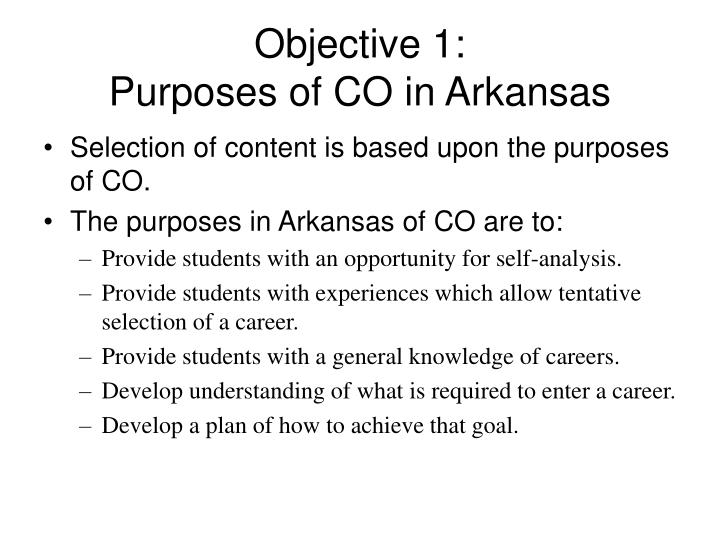 Objective 1 purposes of co in arkansas