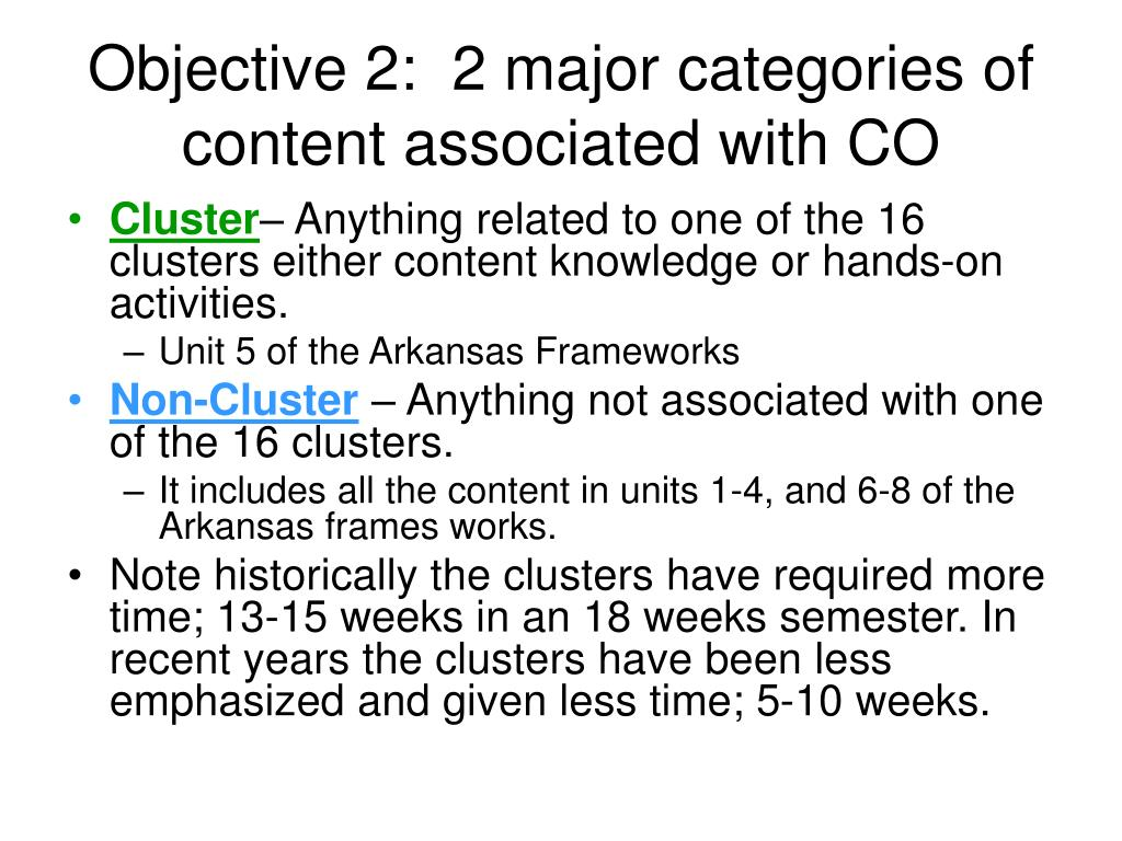Objective 2:  2 major categories of content associated with CO