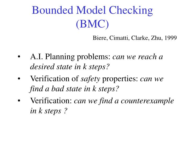 Bounded model checking bmc