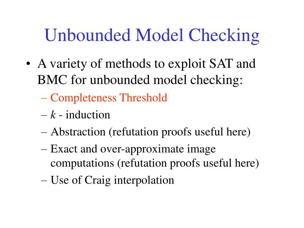 Unbounded Model Checking