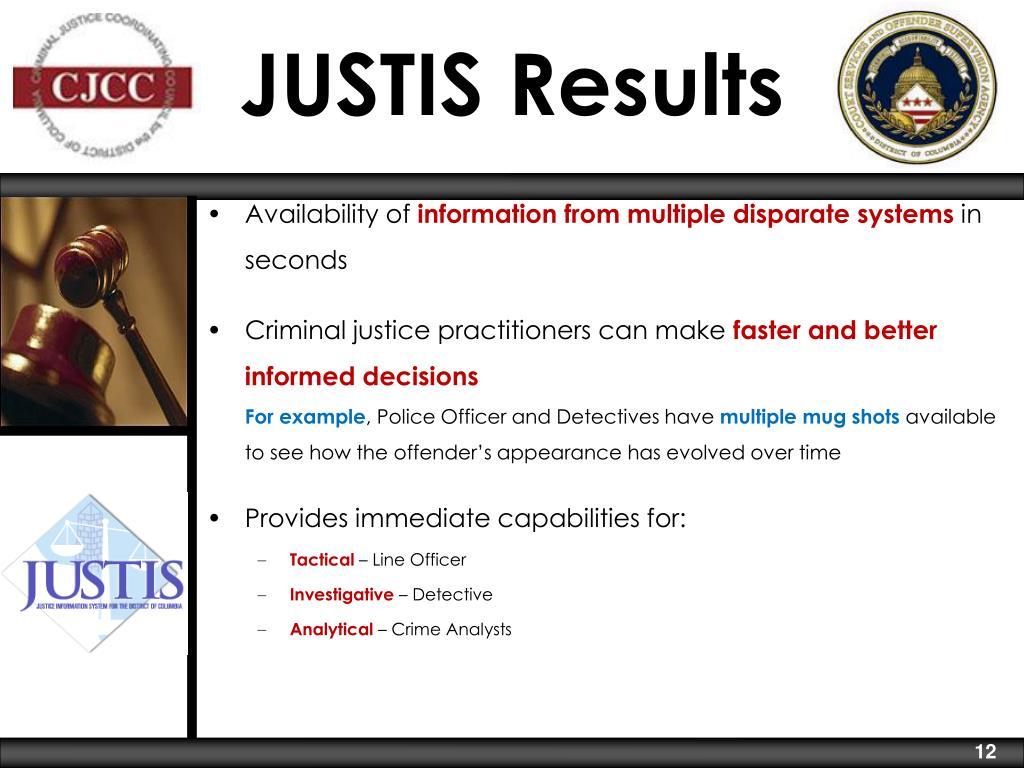 JUSTIS Results