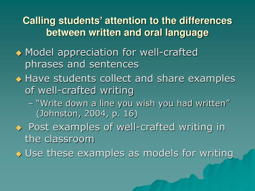Calling students' attention to the differences between written and oral language