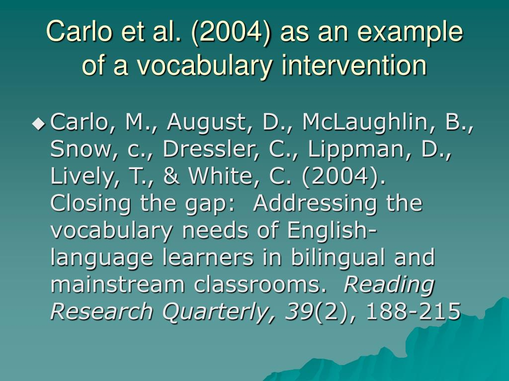 Carlo et al. (2004) as an example of a vocabulary intervention
