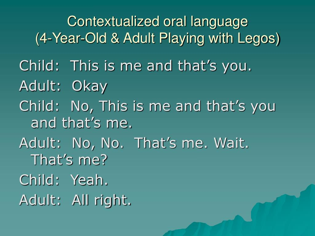 Contextualized oral language