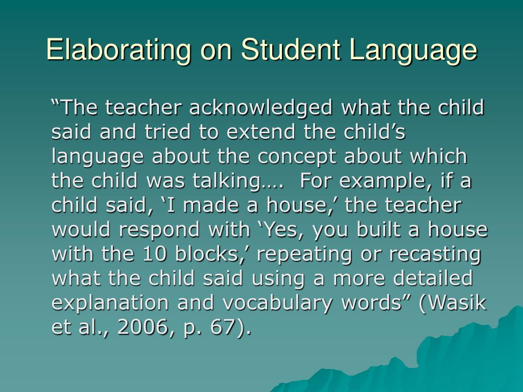 Elaborating on Student Language