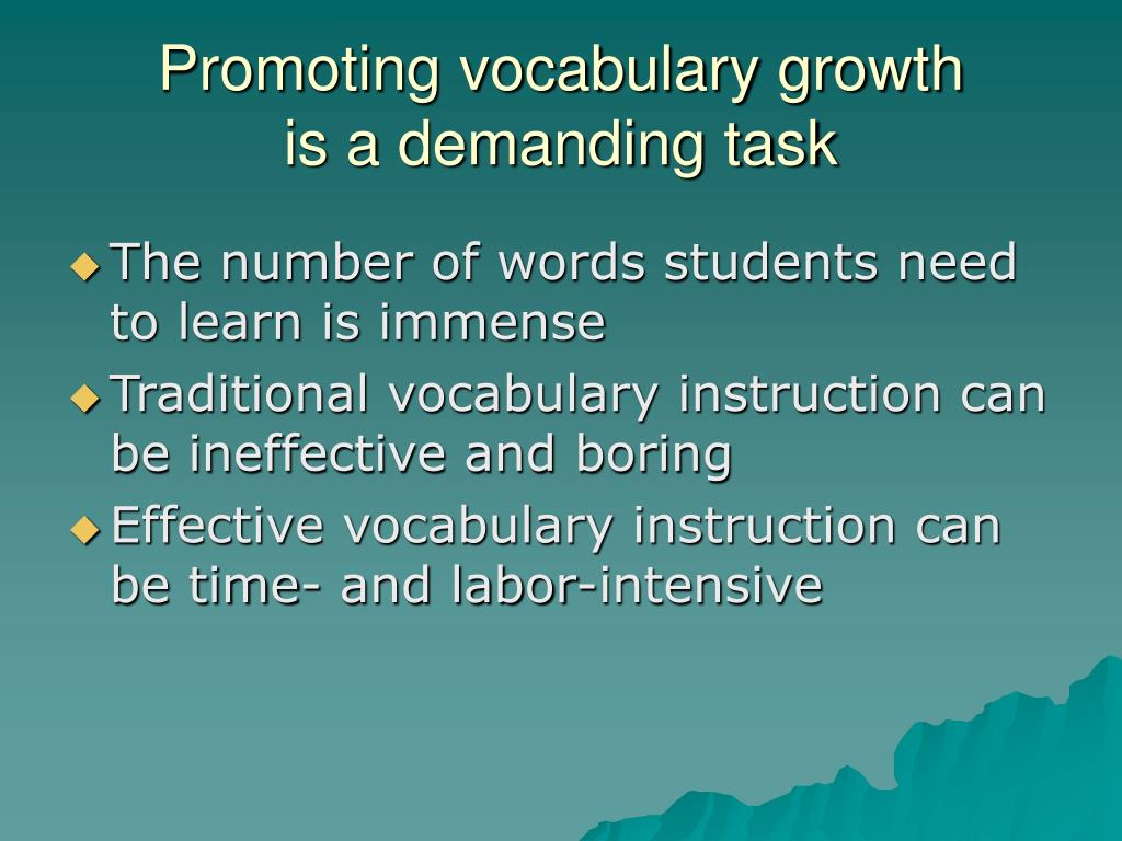 Promoting vocabulary growth