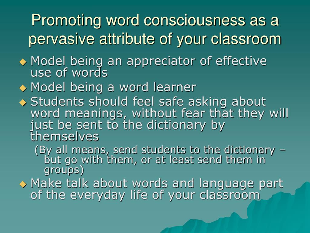 Promoting word consciousness as a pervasive attribute of your classroom
