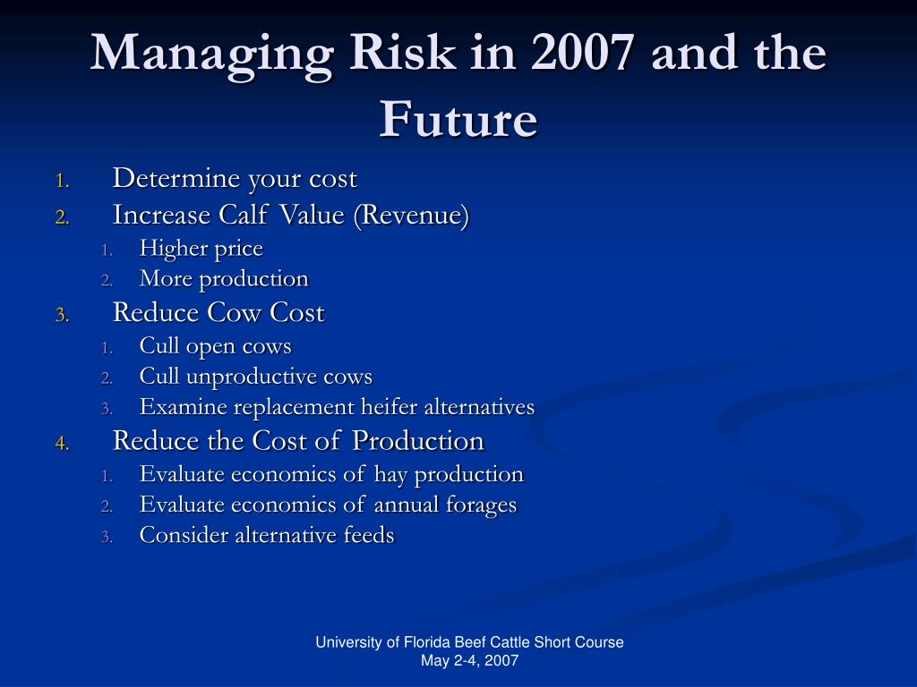 Managing Risk in 2007 and the Future