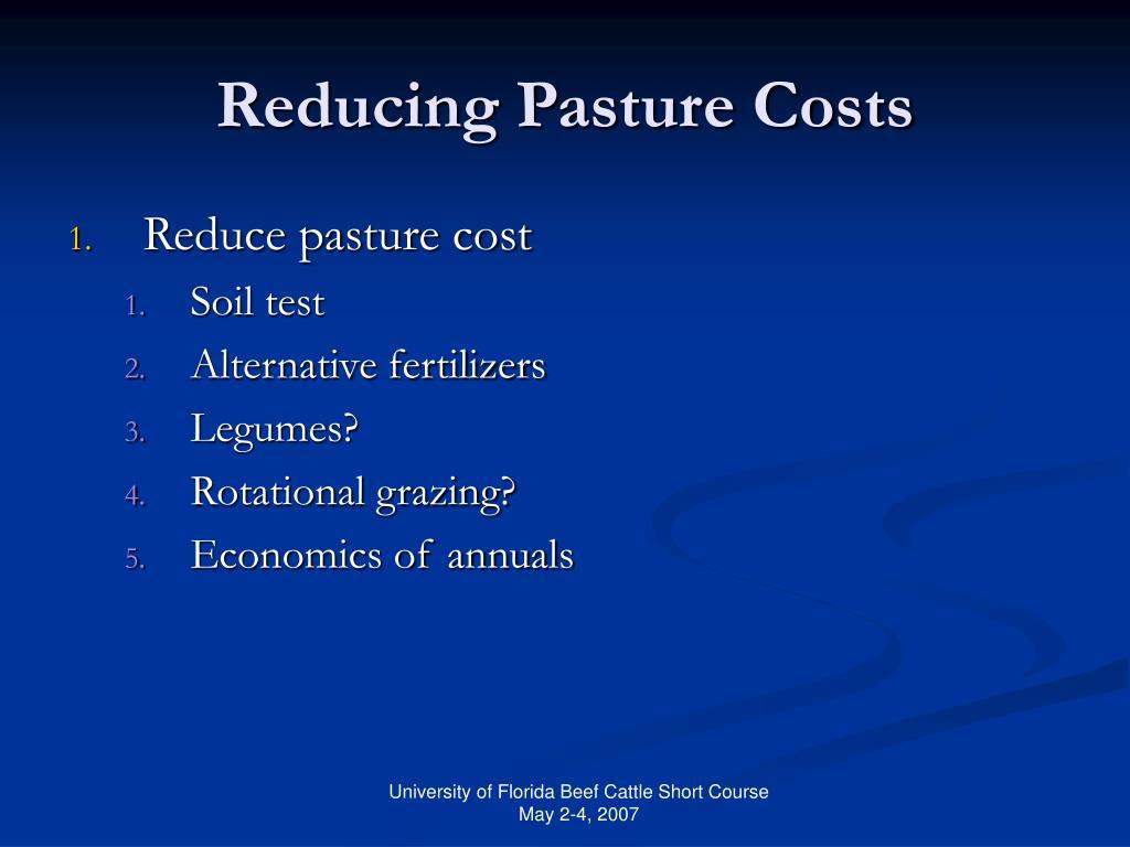 Reducing Pasture Costs