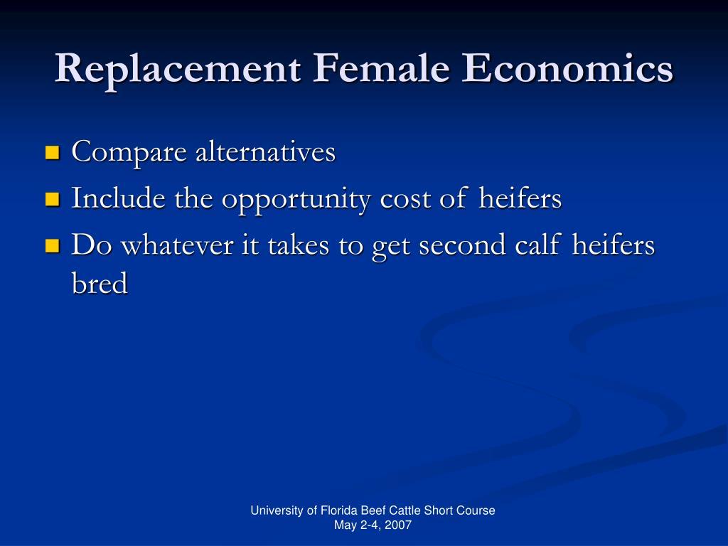 Replacement Female Economics