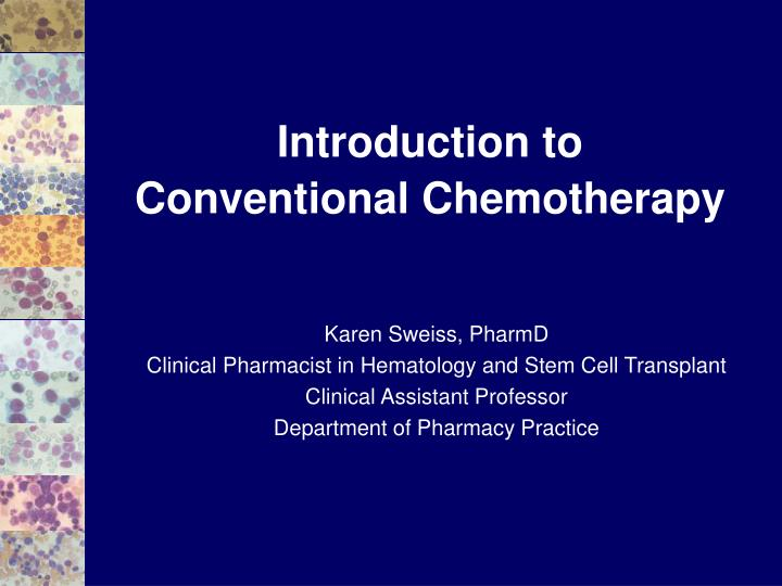 introduction to conventional chemotherapy n.