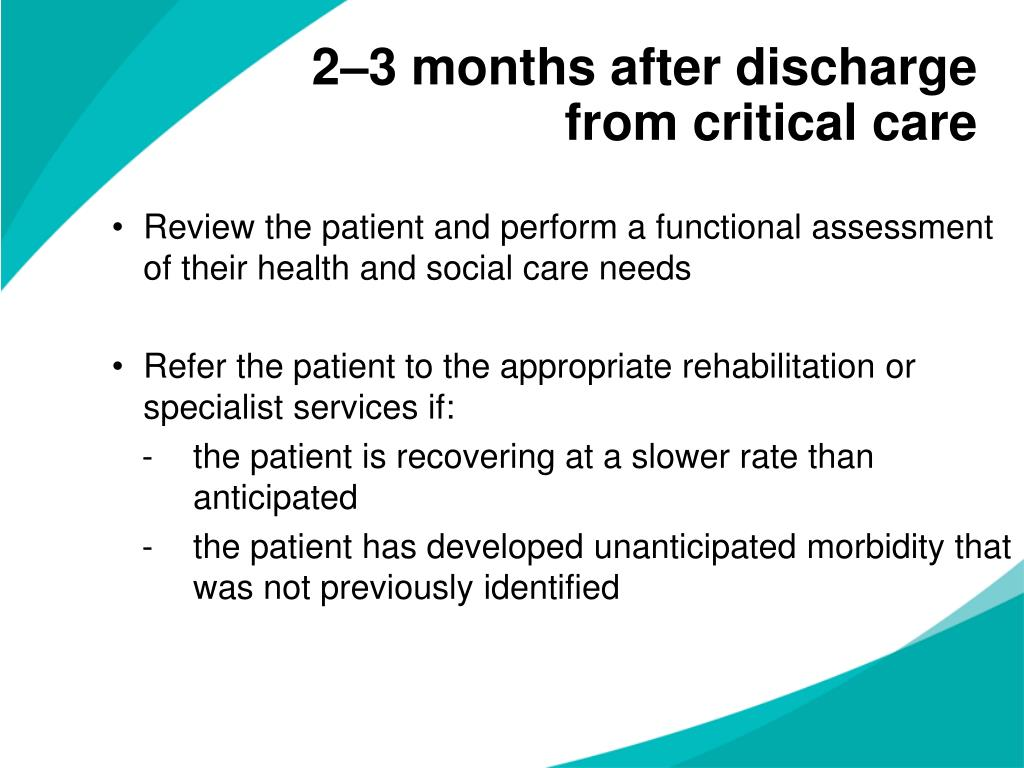 2–3 months after discharge from critical care