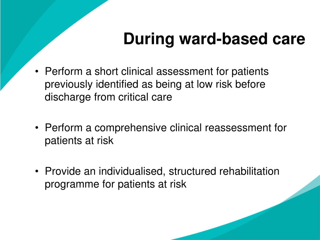During ward-based care