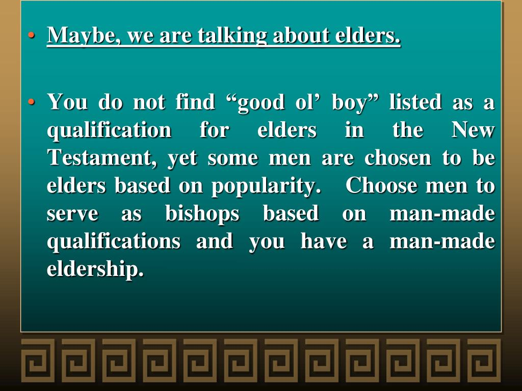 Maybe, we are talking about elders.