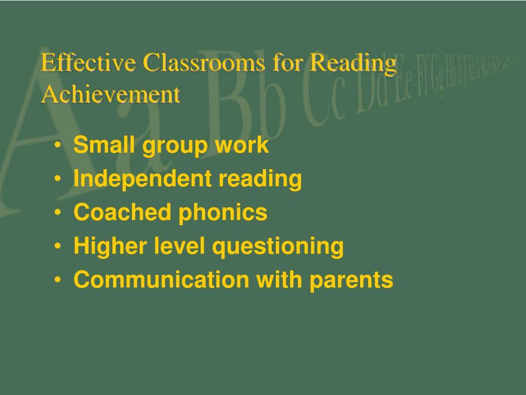 Effective Classrooms for Reading Achievement