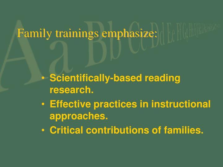 Family trainings emphasize