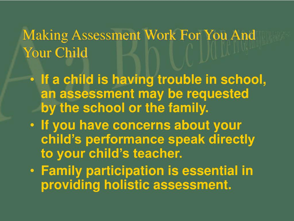 Making Assessment Work For You And Your Child