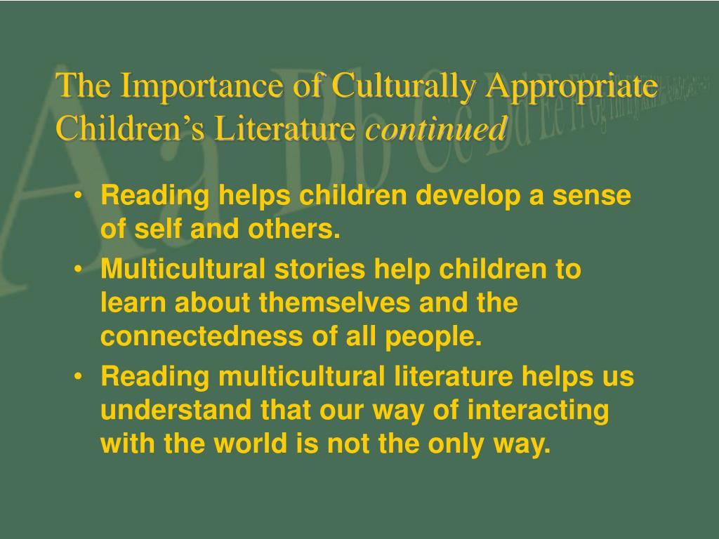The Importance of Culturally Appropriate Children's Literature