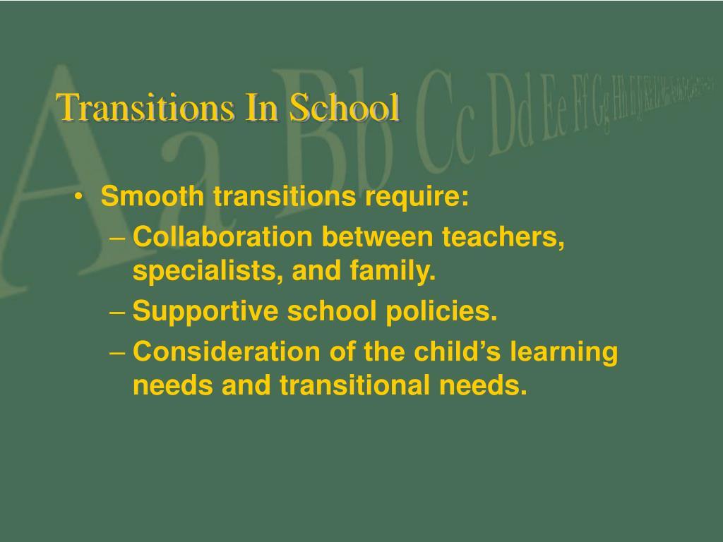 Transitions In School