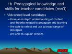 1b pedagogical knowledge and skills for teacher candidates con t