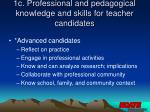 1c professional and pedagogical knowledge and skills for teacher candidates15