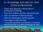 1e knowledge and skills for other school professionals
