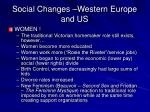 social changes western europe and us