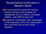 social cultural continuities in western world
