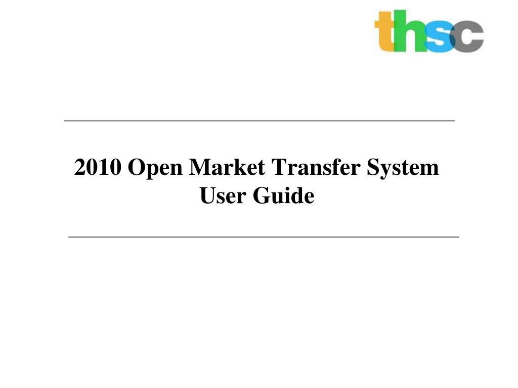 2010 Open Market Transfer System