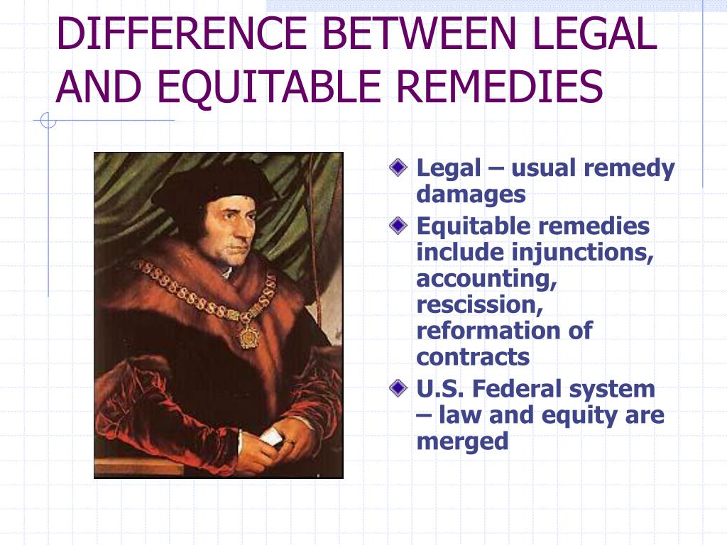 DIFFERENCE BETWEEN LEGAL AND EQUITABLE REMEDIES