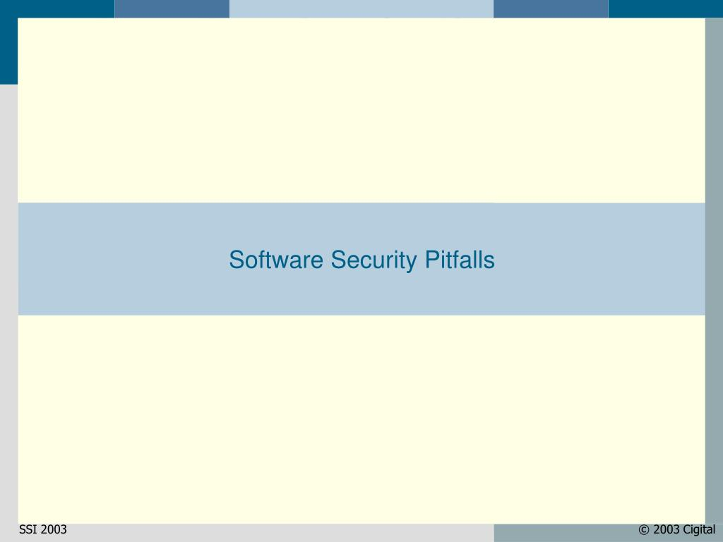Software Security Pitfalls