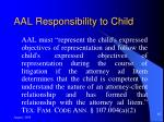 aal responsibility to child
