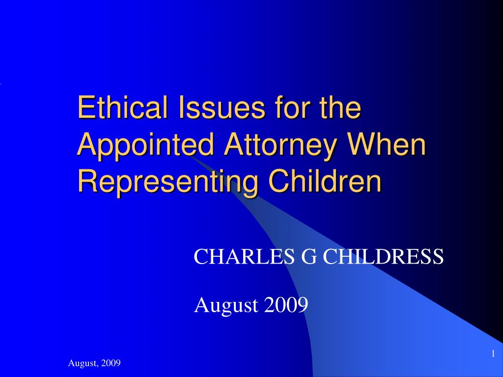 ethical issues for the appointed attorney when representing children