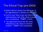 the ethical trap pre 2003