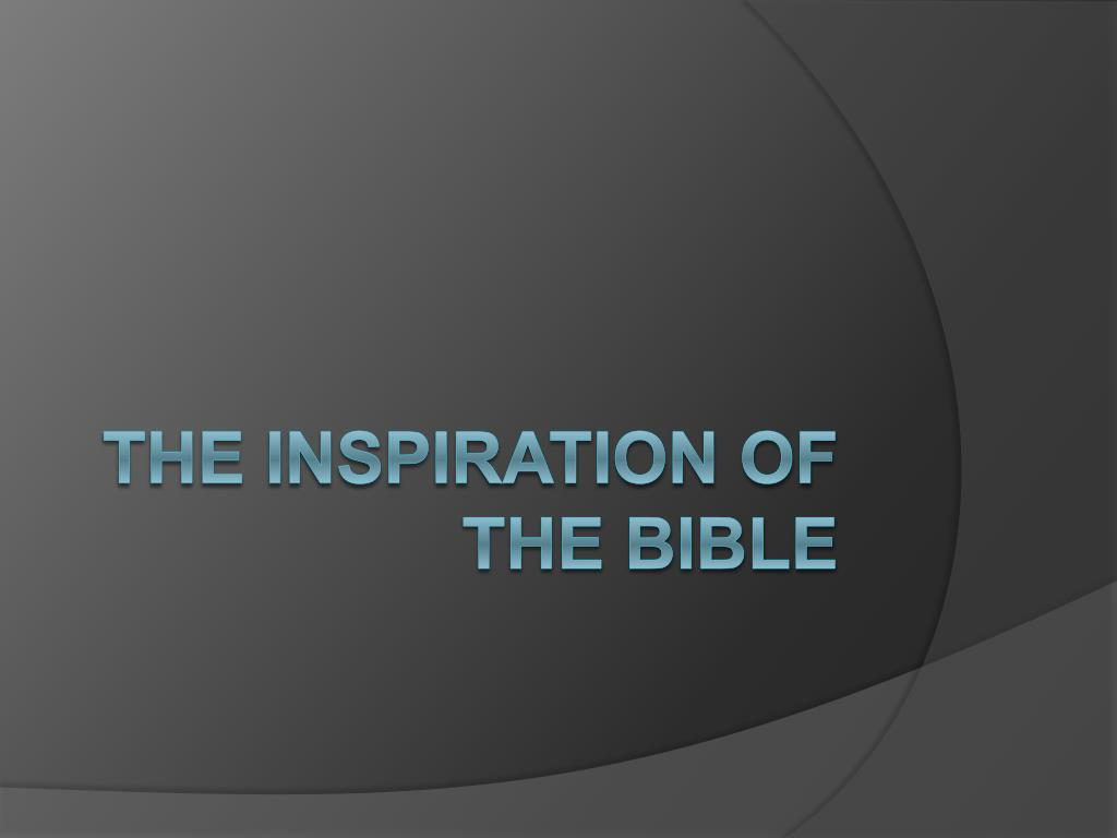 the inspiration of the bible l.
