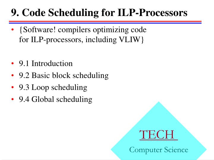 9 code scheduling for ilp processors
