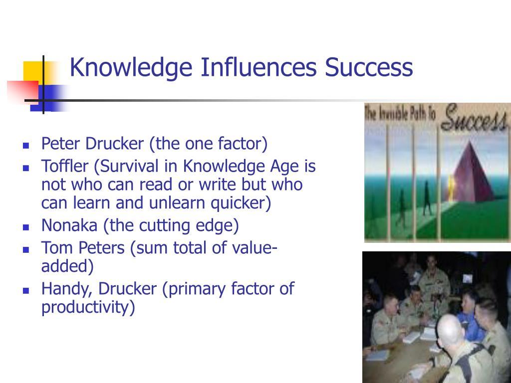 Knowledge Influences Success