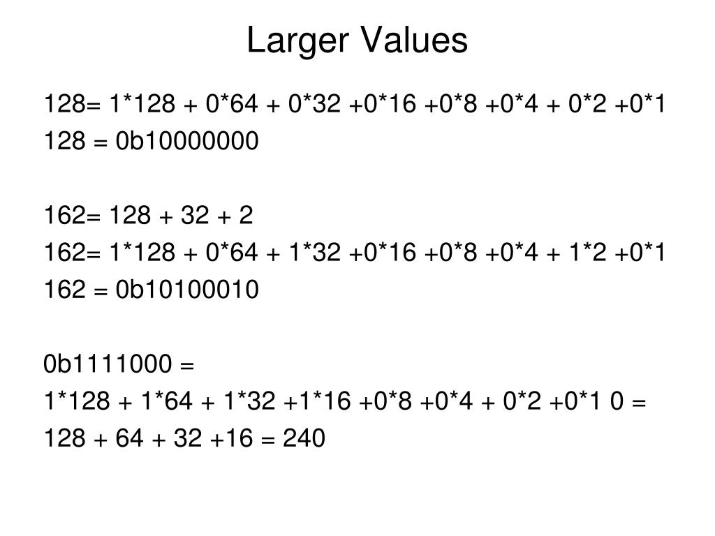 Larger Values