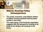 elderly housing policy consequences