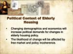 political context of elderly housing